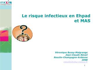 Le risque infectieux en Ehpad et MAS