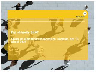 Det virtuelle SKAT