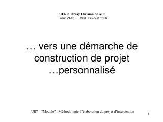 vers une d marche de construction de projet  personnalis