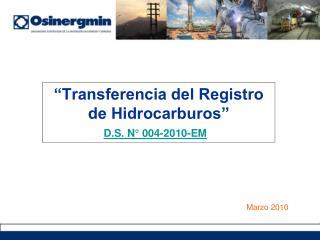 Transferencia del Registro de Hidrocarburos