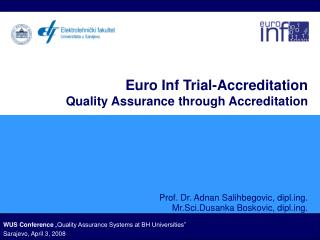 Euro Inf Trial-Accreditation  Quality Assurance through Accreditation