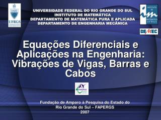 UNIVERSIDADE FEDERAL DO RIO GRANDE DO SUL INSTITUTO DE MATEM TICA DEPARTAMENTO DE MATEM TICA PURA E APLICADA DEPARTAMENT
