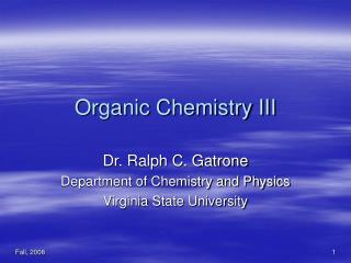 Organic Chemistry III