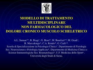 MODELLO DI TRATTAMENTO MULTIDISCIPLINARE  NON FARMACOLOGICO DEL  DOLORE CRONICO MUSCOLO SCHELETRICO