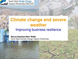 Climate change and severe weather Improving business resilience