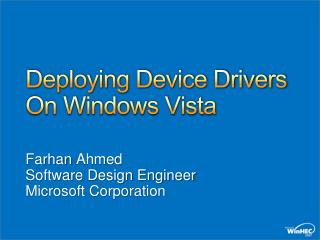 Deploying Device Drivers On Windows Vista