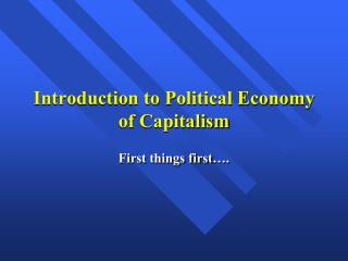 Introduction to Political Economy of Capitalism