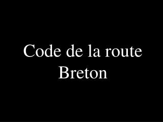 Code de la route Breton