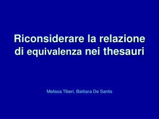 Riconsiderare la relazione di equivalenza nei thesauri