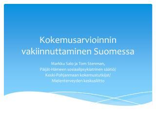 Kokemusarvioinnin vakiinnuttaminen Suomessa