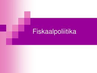 Fiskaalpoliitika