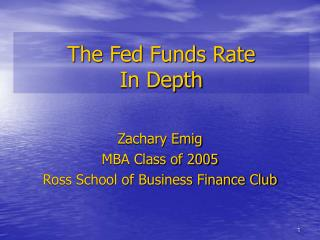 The Fed Funds Rate In Depth