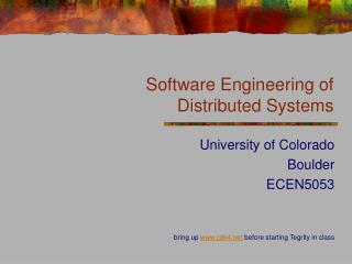 Software Engineering of  Distributed Systems