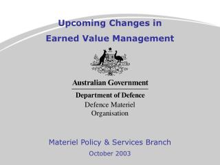 Upcoming Changes in  Earned Value Management