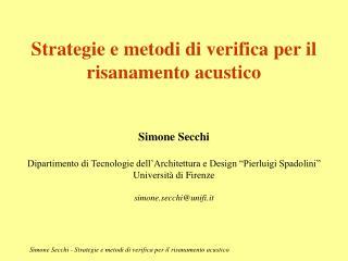 Simone Secchi - Strategie e metodi di verifica per il risanamento acustico