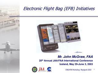 Electronic Flight Bag EFB Initiatives