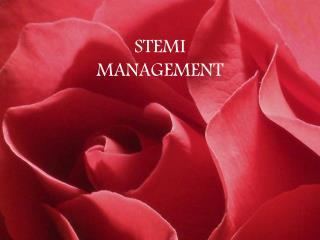 STEMI MANAGEMENT