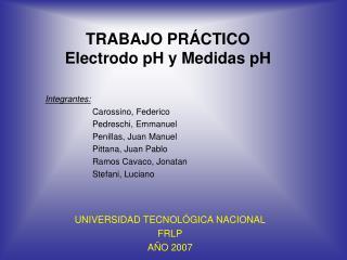 TRABAJO PR CTICO Electrodo pH y Medidas pH