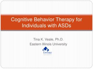 Cognitive Behavior Therapy for Individuals with ASDs
