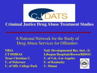 Criminal Justice Drug Abuse Treatment Studies