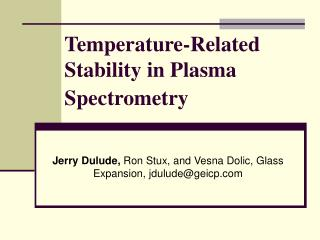 Temperature-Related Stability in Plasma Spectrometry