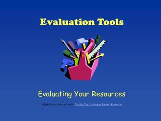 Evaluation Tools