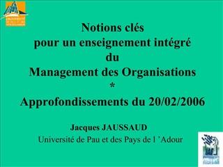 Notions cl s  pour un enseignement int gr   du  Management des Organisations  Approfondissements du 20