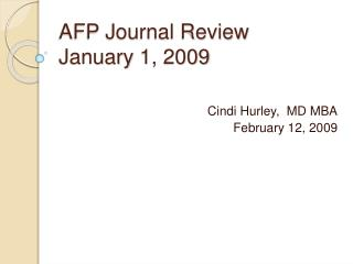 AFP Journal Review January 1, 2009