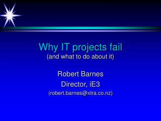 Why IT projects fail and what to do about it
