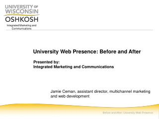University Web Presence: Before and After