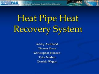 Heat Pipe Heat Recovery System