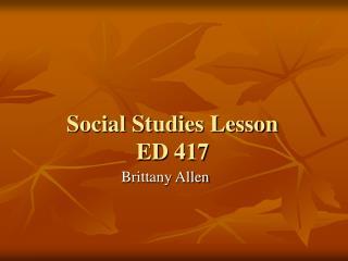 Social Studies Lesson ED 417