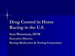 Drug Control in Horse Racing in the U.S.