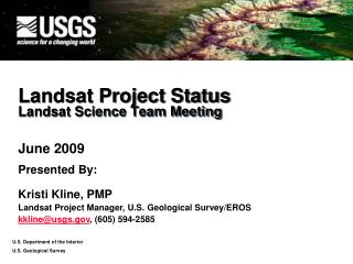 Landsat Project Status Landsat Science Team Meeting