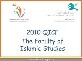 2010 QICFThe Faculty of Islamic Studies