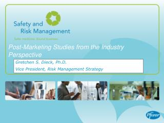 Post-Marketing Studies from the Industry Perspective