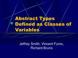 Abstract Types Defined as Classes of Variables