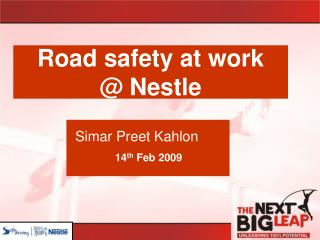 Road safety at work  Nestle