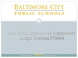 Family and Community Engagement Budget Training FY2012