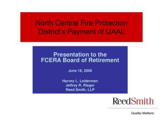 North Central Fire Protection District s Payment of UAAL