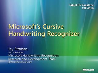 Microsoft s Cursive Handwriting Recognizer