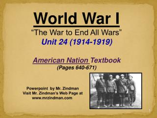 World War I  The War to End All Wars  Unit 24 1914-1919   American Nation Textbook  Pages 640-671