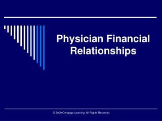 Physician Financial Relationships