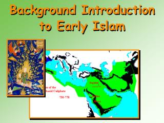 Background Introduction to Early Islam