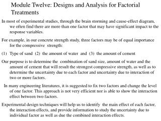 Module Twelve: Designs and Analysis for Factorial Treatments