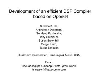 Development of an efficient DSP Compiler  based on Open64