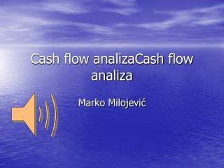 Cash flow analizaCash flow analiza
