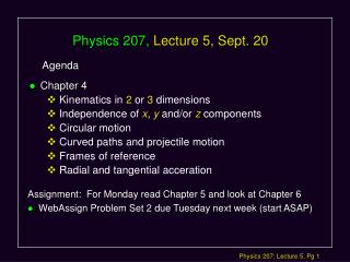 Physics 207, Lecture 5, Sept. 20