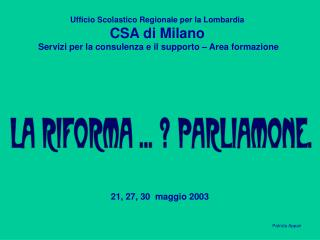 Ufficio Scolastico Regionale per la Lombardia CSA di Milano   Servizi per la consulenza e il supporto   Area formazione