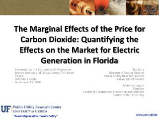 The Marginal Effects of the Price for Carbon Dioxide: Quantifying the Effects on the Market for Electric Generation in F